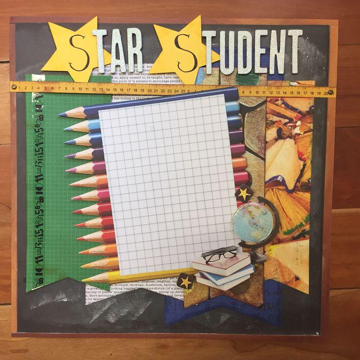 2 Cool 4 School. Kaisercraft. #school #starstudent #scrapbooklayout