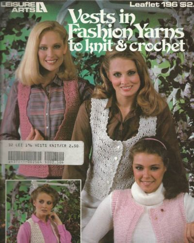 Vests in Fashion Yarns to knit and crochet Leaflet 196