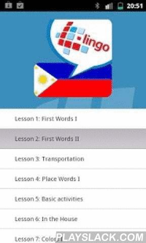 L-Lingo Learn Tagalog  Android App - playslack.com ,  Learn Tagalog fast and effectively with L-Lingo Tagalog. Contains thousands of images and native speaker audio.L-Lingo is designed to be easy to use. It exploits multimedia channels - words, recordings of native speech, and pictures - to enable you to grasp Tagalog words and phrases useful on the road, when mingling with Tagalog speakers, in day-to-day or family life, and when working.- Thousands of words and sentences -all visualized…