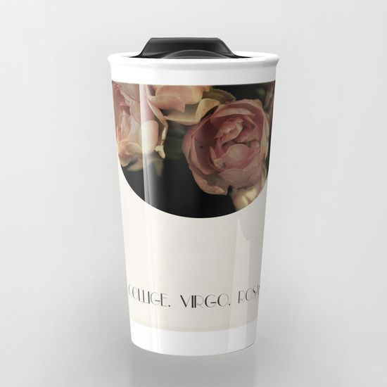 """Collige, Virgo, Rosas Travel Mug by ARTbyJWP via Society6 #mug #travelmug #coffeemug #roses #mugs -  Take your coffee to go with a personalized ceramic travel mug.  Double-walled with a press-in suction lid, the two-piece (12oz) design ensures long lasting temperatures while minimizing the risk of spillage from kitchen to car to office. Standing at just over 6"""" tall with wrap around artwork, safely sip hot or cold beverages from this one of a kind mug."""