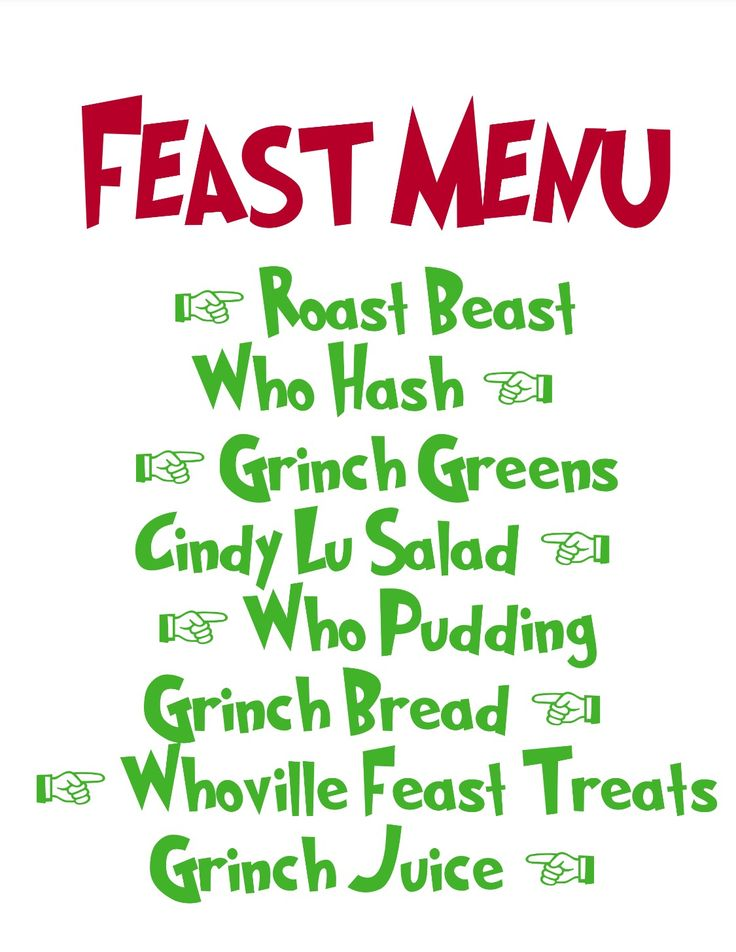 Dr. Seuss How the Grinch stole Christmas Lunch/Dinner Menu for Church Party that my husband and I made! We had fun making it! :)