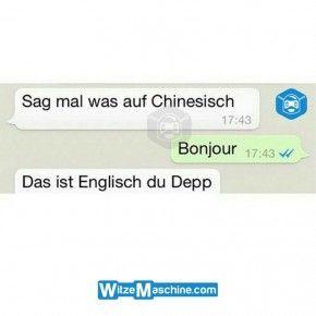 Lustige WhatsApp Bilder und Chat Fails 201 - Chinesisch, Französisch oder  Englisch