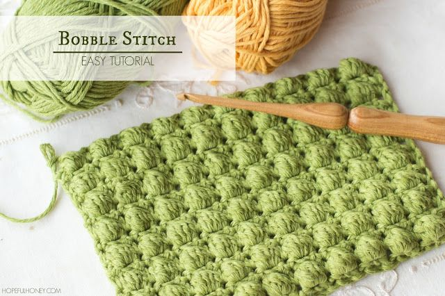 Hopeful Honey | Craft, Crochet, Create: How To: Crochet The Bobble Stitch - Easy Tutorial