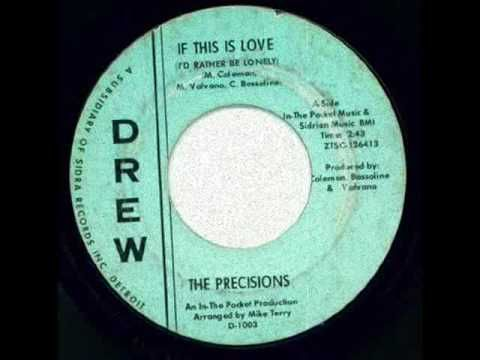DL ▶ The Precisions - if This Is Love.wmv - YouTube