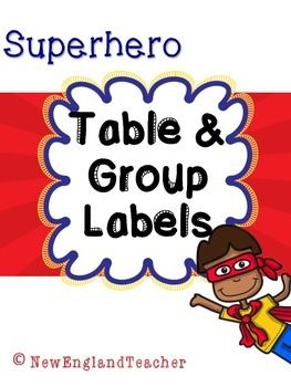 Free for a limited time only! Superhero themed classroom decor - Table and Group Number Labels.