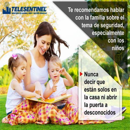 La mejor seguridad es hablar con nuestros hijos y seres queridos. Telesentinel es #confianza