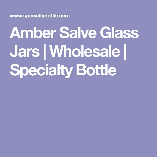 Amber Salve Glass Jars   Wholesale   Specialty Bottle