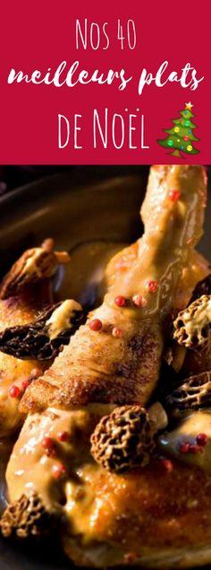 Nos 40 meilleurs plats de Noël #noel #recette #menu