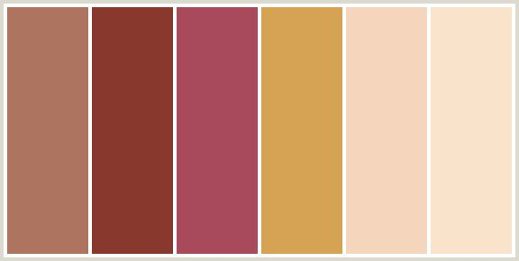 ColorCombo422 - ColorCombos.com color palettes, color schemes, color combos with hex colors codes #AD7460, #88382D, #A84A5C, #D6A354, #F5D5BC, #F9E3CB and color combination tags CHAMPAGNE, DI SERRIA, HIPPIE PINK, NUTMEG, ORANGE, ORANGE, ORANGE RED, PEACH, RED, RED, RED ORANGE, SANTA FE, WHEAT.
