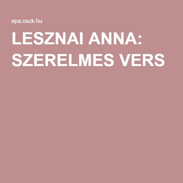 LESZNAI ANNA: SZERELMES VERS