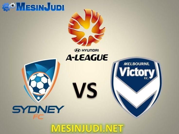 Prediksi Sydney Vs Melbourne Victory 3 Maret 2017 - Sydney FC - Melbourne Victory FC - Australia A-League - Daftar Judi Online - www.mesinjudi.net