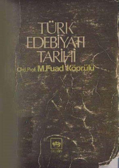 Fuad Köprülü - Türk Edebiyatı Tarihi