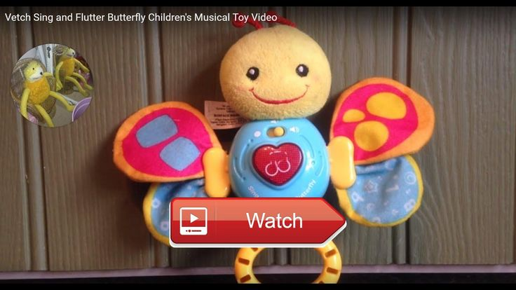 Vetch Sing and Flutter Butterfly Childrens Musical Toy Video Sing and Flutter Butterfly Childrens Musical Video Lots of Songs from this beautiful Vetch Toy Memory Lane Toys Gam
