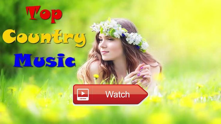 Greatest Country Music 17 Best Country Music All Time Country Songs Playlist 17  Greatest Country Music 17 Best Country Music All Time Country Songs Playlist 17 Subscribe Most Popular Country Song
