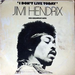 """Jimi Hendrix - """"I Don't Live Today"""" His Greatest Hits (Vinyl, LP) at Discogs"""