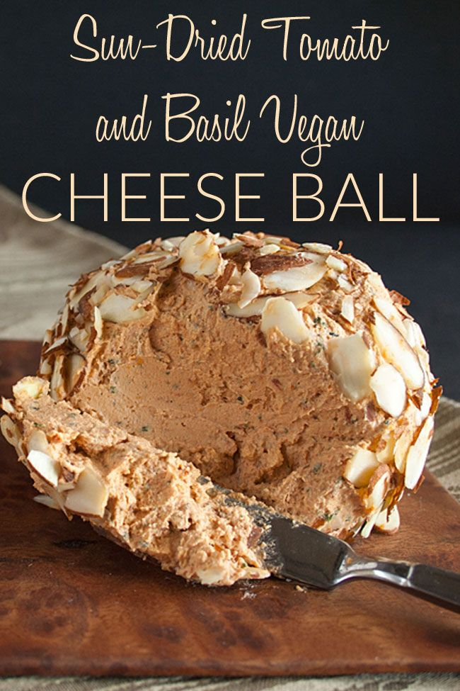 Sun Dried Tomato And Basil Vegan Cheese Ball Gluten Free This Vegan Cheese Ball Has Only Five Ingre With Images Low Carb Recipes Dessert Diet Cookies Low Carb Desserts