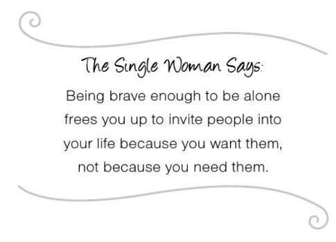 The single woman says.....