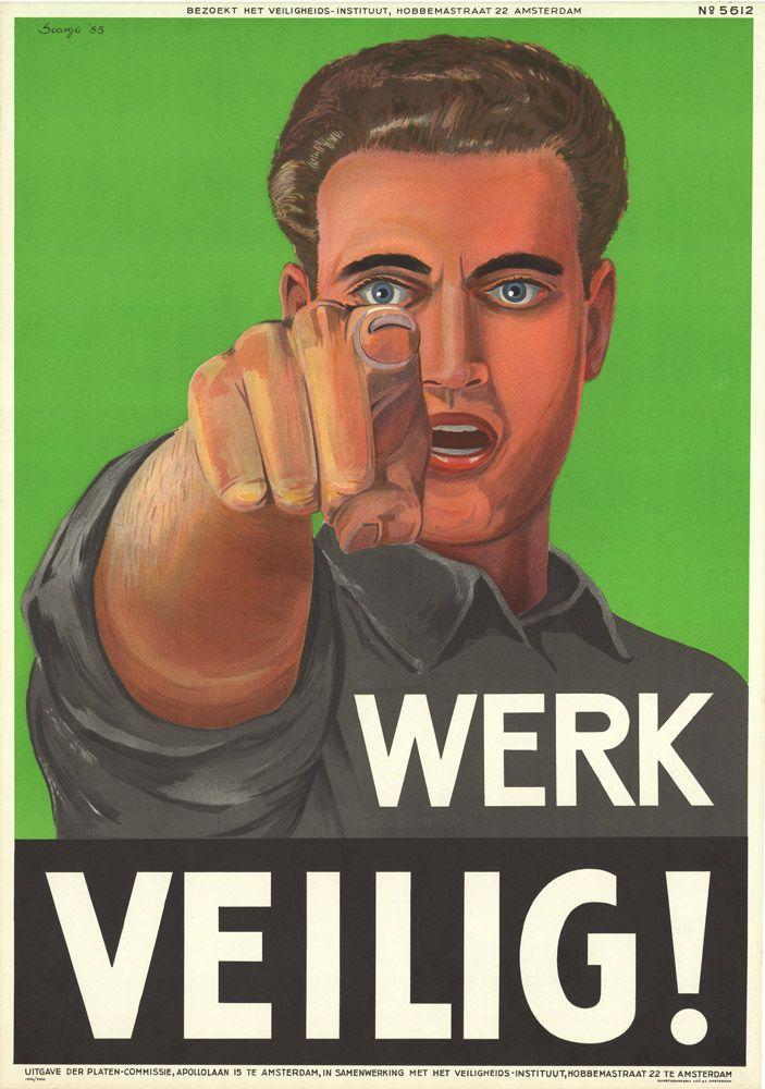 Werk veilig!  Netherlands, 1955. IISH collection.