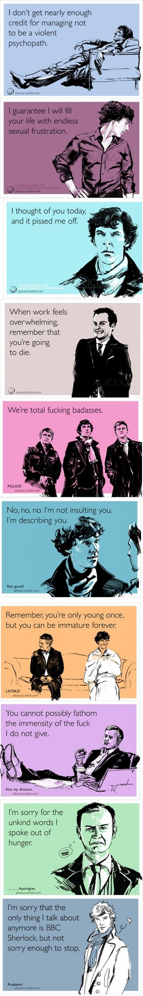 --I love these! Sherlock e-cards express the appropriate sentiment for all occasions. The last one, so true.