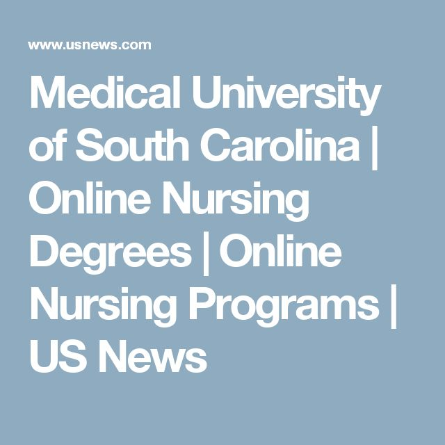 Medical University of South Carolina | Online Nursing Degrees | Online Nursing Programs | US News