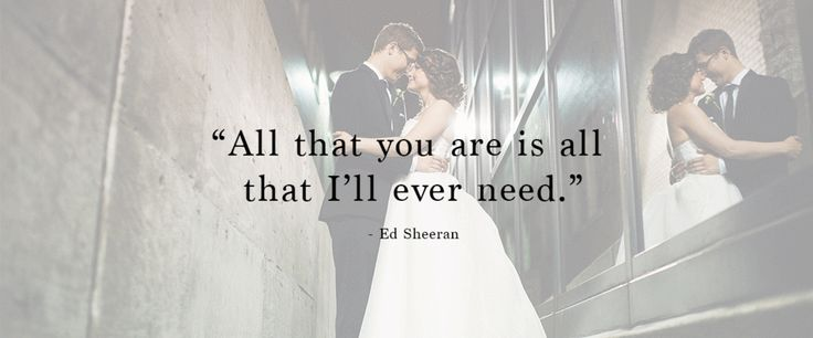 """""""All that you are is all that I'll ever need."""" 