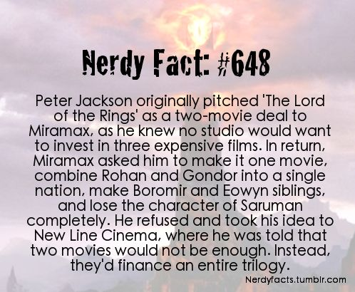 "Nerdy Fact #648  Peter Jackson - ""Lord of the Rings""  (What could have been)"
