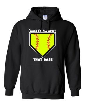 Cause I'm All About That Base Girls Softball Hoodie Girls Softball Shirt Softball Gifts Softball Shirts softball coach gift 18500