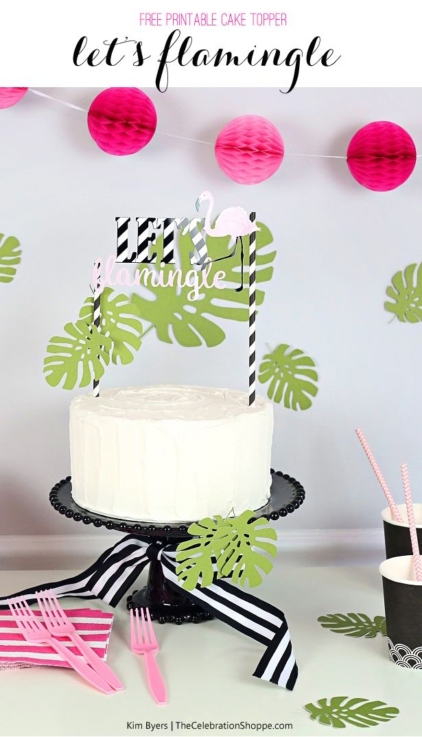 Let's Flamingle! Download a free printable flamingo cake topper perfect for a luau, baby shower or backyard pool party. Plus, see tons more creative ideas! | Kim Byers TheCelebrationShoppe.com
