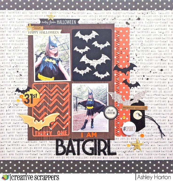 Ashley Horton Designs: Creative Scrappers #278 | I Am Batgirl