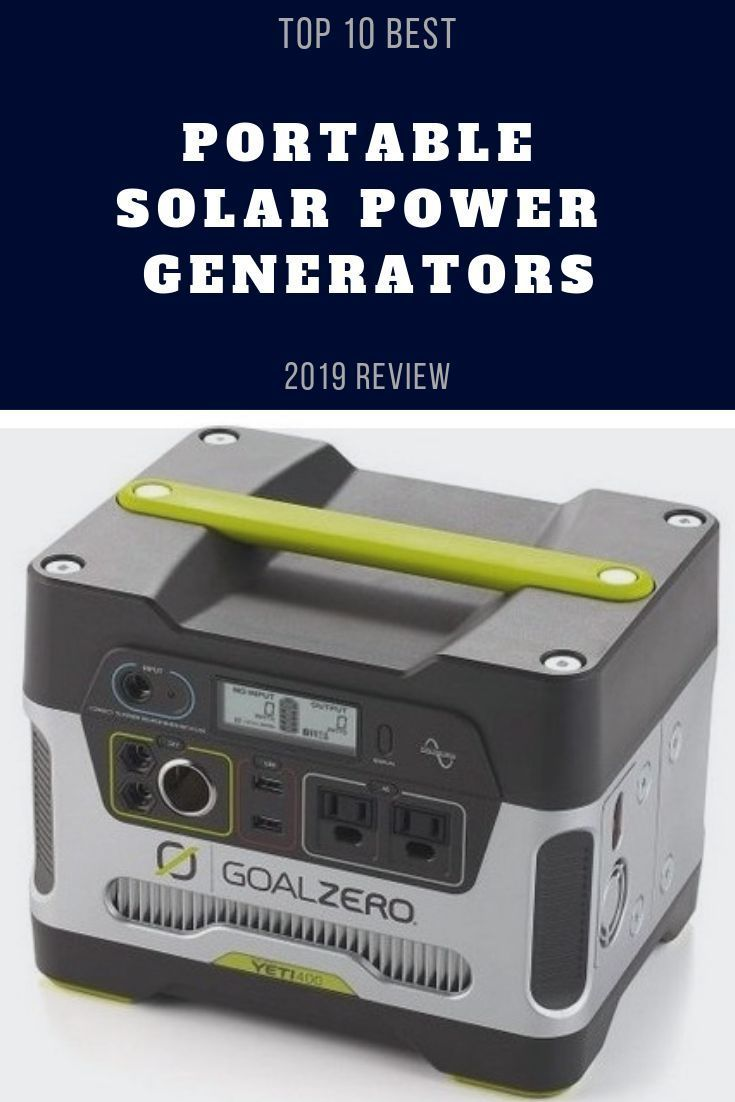 Top 10 Best Portable Solar Power Generators 2019 Review Merchdope Portablegenerator Generator Solarpowe Portable Solar Power Solar Power Power Generator