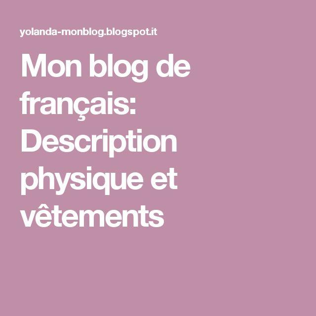 Mon blog de français: Description physique et vêtements
