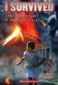 I Survived the Destruction of Pompeii, AD 79 (I Survived Series #10)