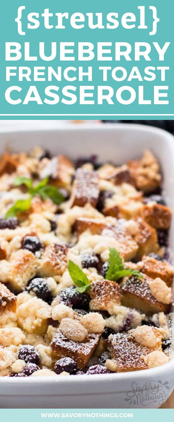 breakfast dish you can make ahead of time, this blueberry french toast ...