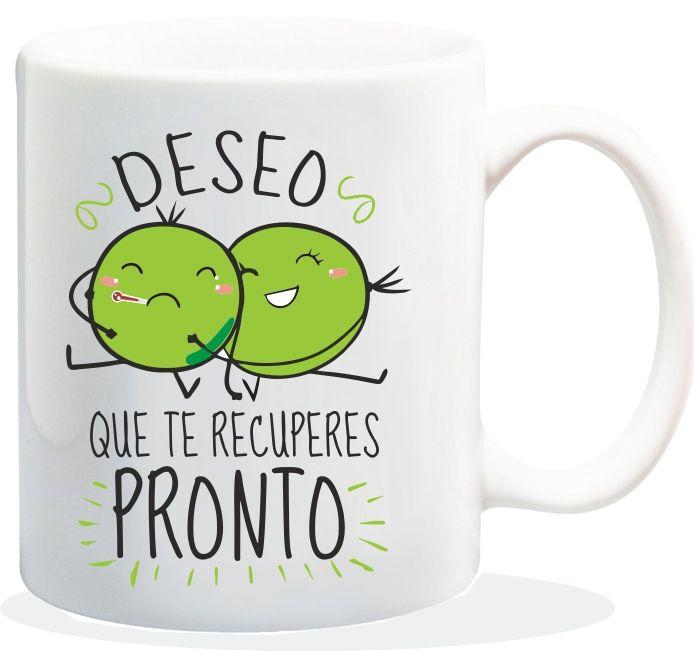"Taza baggy  "" DESEO QUE TE RECUPERES PRONTO ""  http://www.worldmagic.es/tienda/164-baggy"