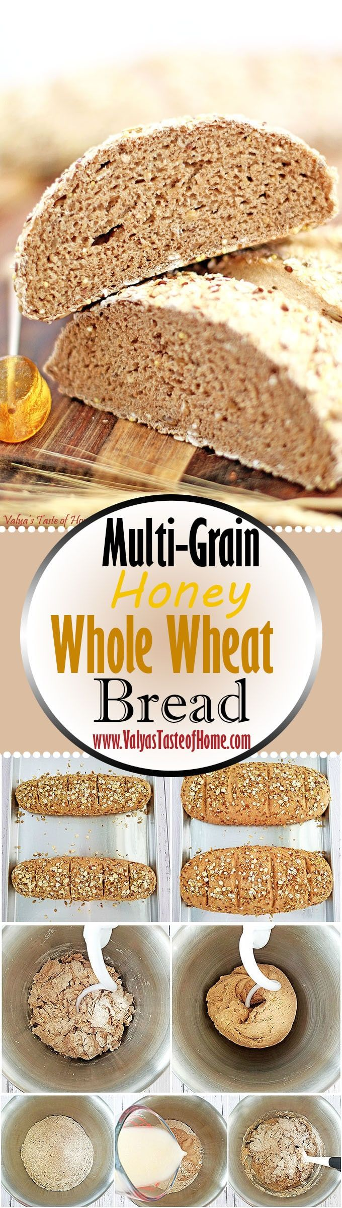This hearty Multi-Grain Honey Whole Wheat Bread Recipe with a touch of honey is a delicious step toward getting more whole grains nutrition you need and the taste you'll love. Dense, yet soft texture, moist and super flavorful. This bread goes great with just about anything. Great for breakfast as a toast topped with egg, bacon, and avocado. Or simply spread a little butter, drizzle some honey and a cup of coffee. www.valyastasteofhome.com