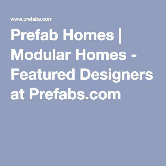 Prefab Homes   Modular Homes - Featured Designers at Prefabs.com