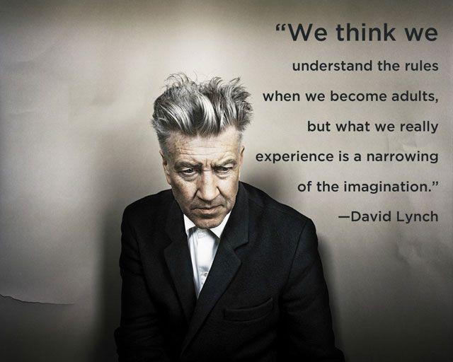 ~ David lynch: Inspiration, Quotes, Truth, Wisdom, Thought, David Lynch, Imagination, The Rules, Davidlynch