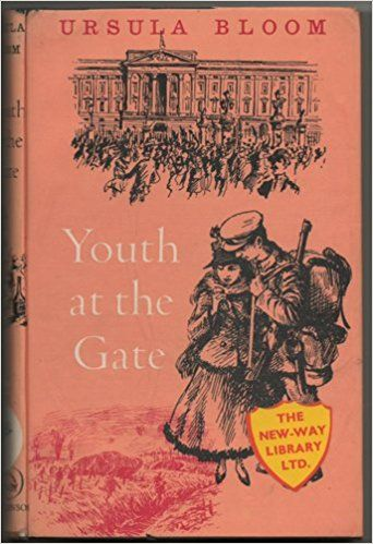 Youth at the Gate, by Ursula Bloom