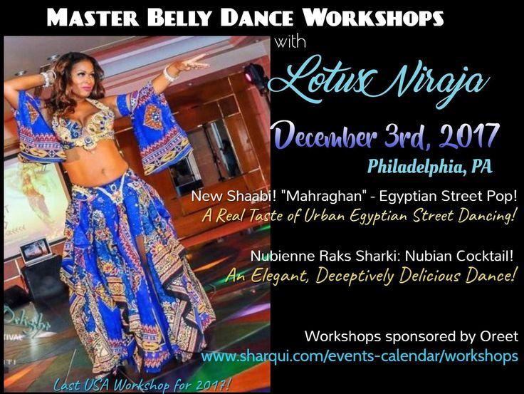 THE Lotus Niraja New Shaabi: Marahghan workshop + lunch!  SIGN UP  --> http://www.sharqui.com/events-calendar/workshops/ <--  #december #dance #workshop #Philadelphia #Powerlunch  #authentic #bellydance #workshop + #lunch #phili