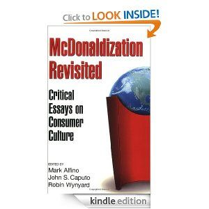 best ideology ideological legitimation images  mcdonaldization re ed critical essays on consumer culture