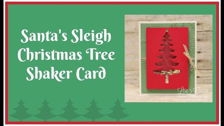 Santa's Sleigh Christmas Tree Shaker Card
