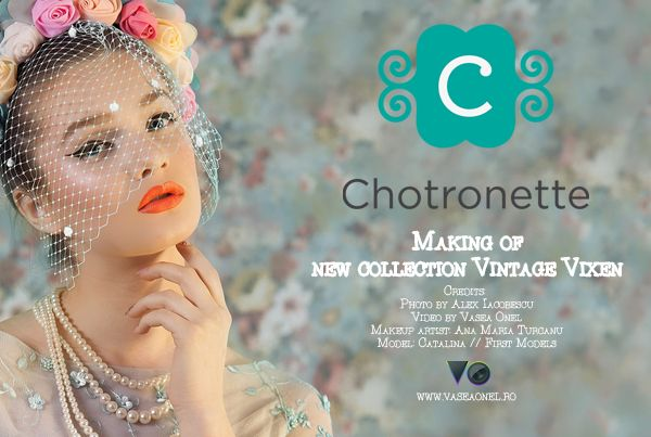 Making of new collection Vintage Vixen by Chotronette