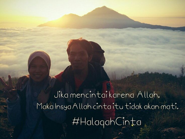 Jika karena Allah mencintai, maka cunta itu tidak akan mati. Semoga mengantarkan sampai ke surga abadi.  Dibuat menggunakan Photo Grid.  Android  https://play.google.com/store/apps/details?id=com.roidapp.photogrid  iPhone  https://itunes.apple.com/us/app/photo-grid-collage-maker/id543577420?mt=8