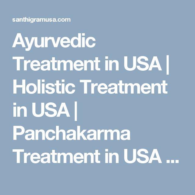 Ayurvedic Treatment in USA | Holistic Treatment in USA  | Panchakarma Treatment in USA  | Back Pain Treatment in USA  | Psoriasis Treatment in USA  | Arthritis Treatment in USA  | Depression Treament in USA | Ayurvedic Center in USA | Herbal Treatment in #PsoriasisSelfManagement