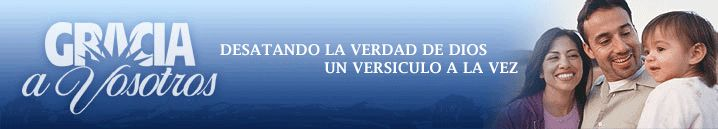 Gracia a vosotros {Grace to you} in spanish