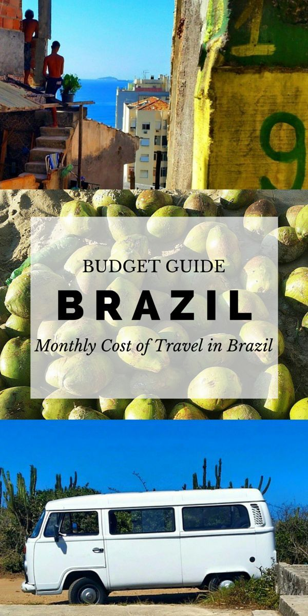 How Much Does It Cost To Travel In Brazil? A Monthly Cost Breakdown | StoryV Travel & Lifestyle