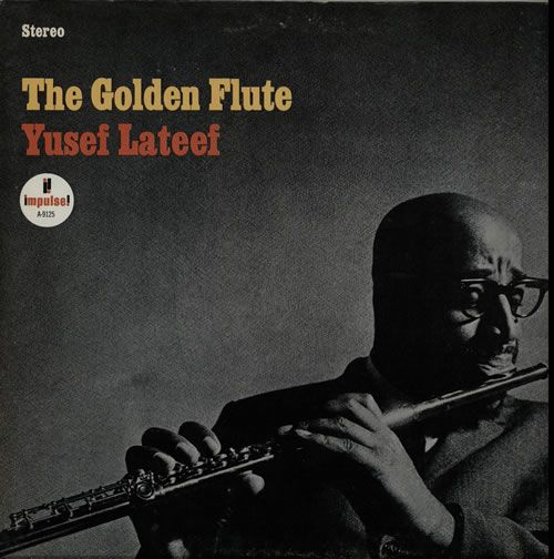 Yusef Lateef, The Golden Flute, USA, Deleted, vinyl LP album (LP record), Impulse, AS9125, 565231