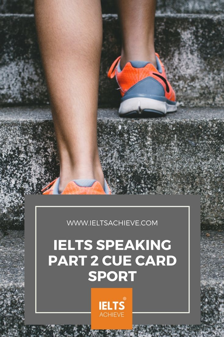 Practice with sample cue cards for the IELTS Speaking Test part 2. You can read a sample question, answers and feedback on the topic - Sport.