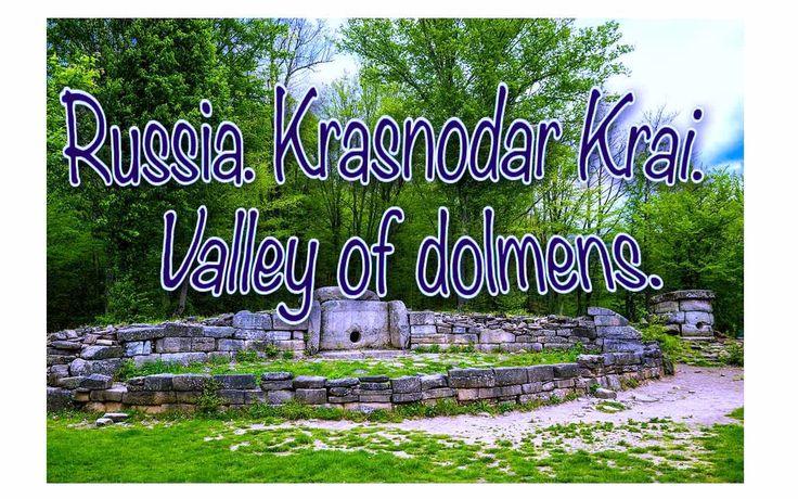 Russia .  Krasnodar Krai .  Valley of dolmens .