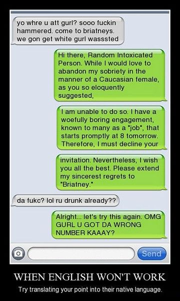 funny text. I don't like the language, but sometimes that's what you have to do…